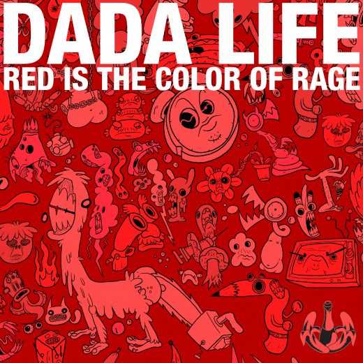 Dada_Life_-_Red_Is_The_Color_Of_Rage