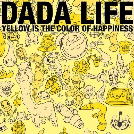 Dada_Life_-_Yellow_Is_The_Color_of_Happiness